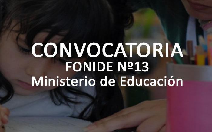Convocatoria FONIDE Nº13 Ministerio de Educación